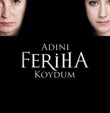 Adini Feriha Koydum